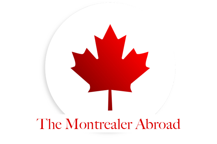 A Montrealer Abroad
